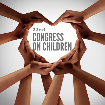 22nd Congress on Children - A Virtual Event