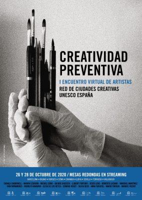 Creatividad Preventiva. I Encuentro Virtual de Artistas. Spain UNESCO Creative Cities cluster